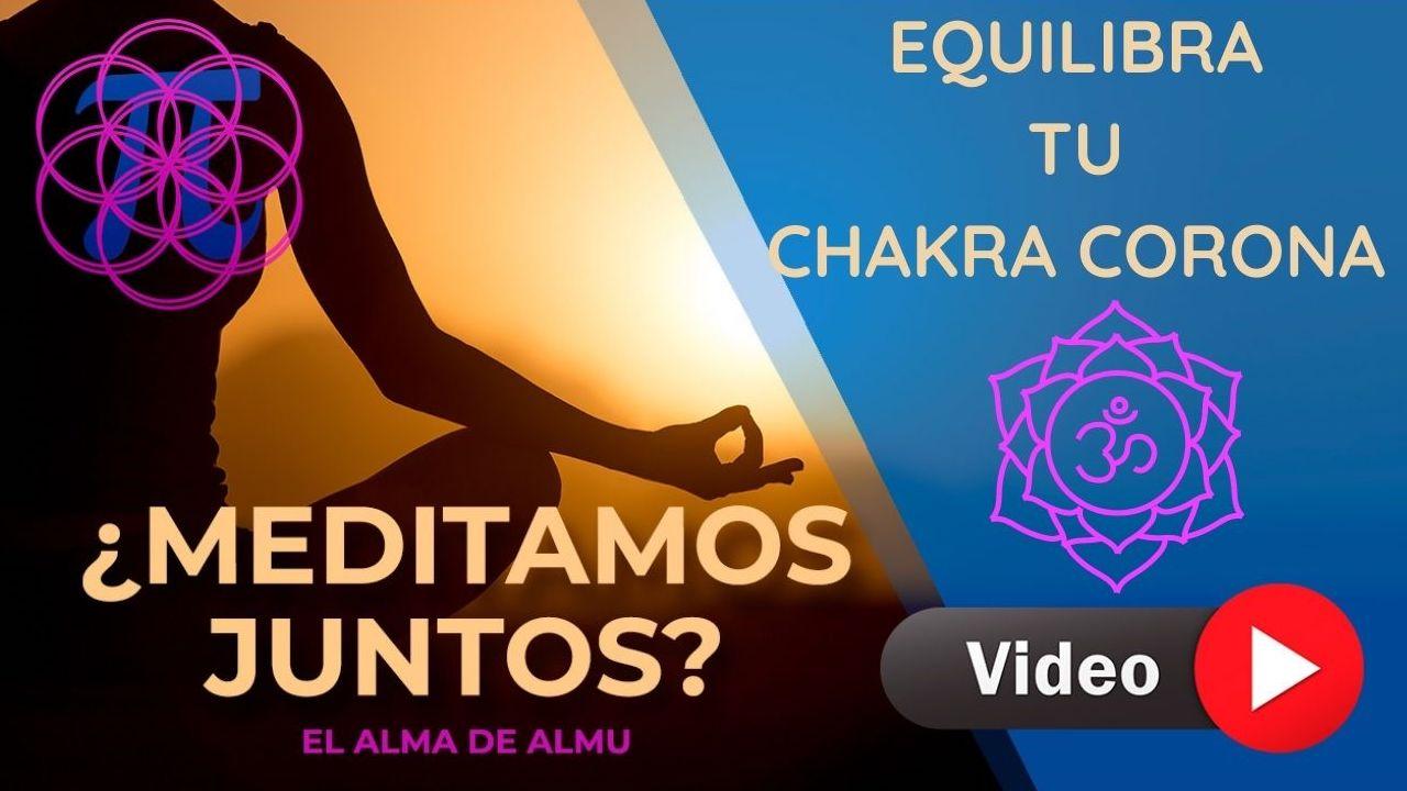 Desbloquea y equilibra el chakra corona