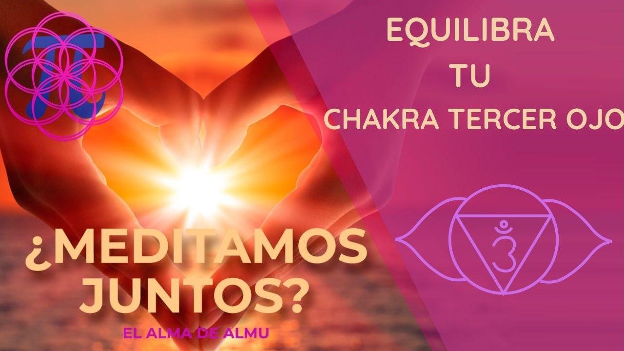 Desbloquea y equilibra el chakra tercer ojo