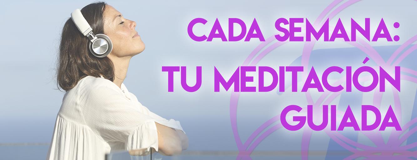 cada semana tu meditacion guiada