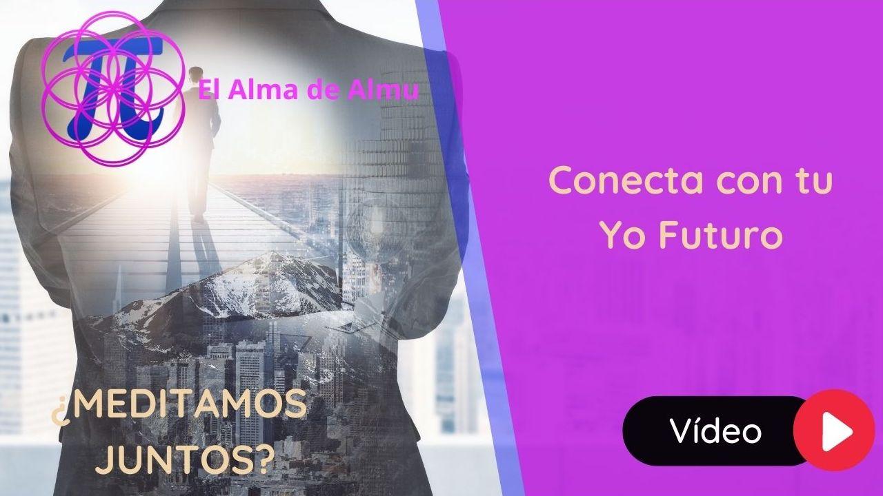Conecta con tu Yo Futuro